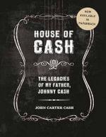 House of Cash - John Carter Cash