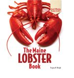 The Maine Lobster Book - Virginia M. Wright