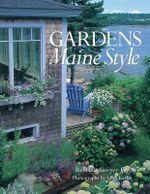 Gardens Maine Style - Rebecca Sawyer-Fay