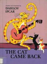 The Cat Came Back - Dahlov Ipcar