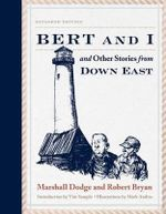 Bert and I : And Other Stories from Down East - Marshall Dodge