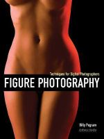 Figure Photography : Techniques for Digital Photographers - Billy Pegram