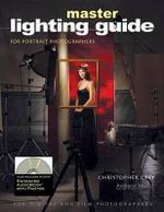 Master Lighting Guide for Portrait Photographers - Christopher Grey