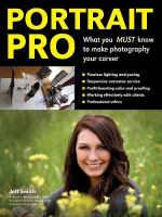 Portrait Pro : What You Must Know to Make Photography Your Career - Jeff Smith