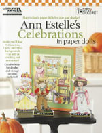Ann Estelle's Celebrations in Paper Dolls : Ann Estelle's Celebrations in Paper Dolls (Leisure Arts #5254) - Mary Engelbreit