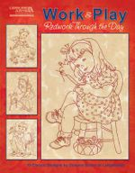 Work & Play, Redwork Through the Day : Redwork Through the Day: 10 Classic Designs - Dolores Storm