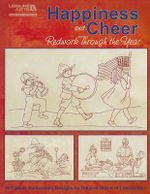 Happiness and Cheer Redwork Through the Year : Redwork Through the Day: 10 Classic Designs - Dolores Storm
