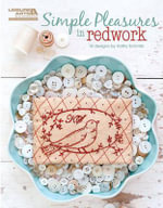 Simple Pleasures in Redwork : Simple Pleasures in Redwork - Kathryn L. Schmitz