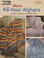 More 48-Hour Afghans (Leisure Arts #5511) - Rita Weiss Creative Partners