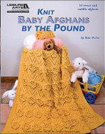Knit Baby Afghans by the Pound : Knit Baby Afghans by the Pound - Rita Weiss