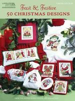 Fast & Festive 50 Christmas Designs : 50 Christmas Designs: Cross Stitch - Design Works Crafts