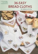 36 Easy Bread Cloths to Cross Stitch : 50 Christmas Designs: Cross Stitch - Deborah A Lambein