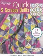Quick & Scrappy Quilts - Leisure Arts