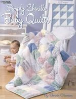 Simply Chenille Baby Quilts - Bonnie Olaveson