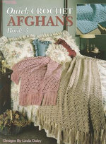 Quick Crochet Afghans, Book 3 - Linda Daley