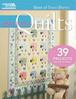 Baby & Kids Quilts : 39 Projects for Tots to Teens - Marianne Fons