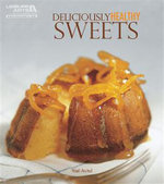 Deliciously Healthy Sweets - Yael Avital