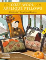 Cozy Wool Applique Pillows : 8 Embroidery Embellished Designs - Elizabeth Angus