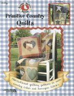 Gooseberry Patch Primitive Country Quilts : Primitive Country Quilt (Leisure Arts #3801) - Gooseberry Patch