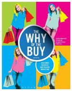 The Why of the Buy : Consumer Behavior and Fashion Marketing - Patricia Mink Rath