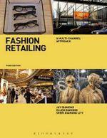 Fashion Retailing : A Multi-Channel Approach - Ellen Diamond