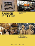 Fashion Retailing : A Multi-Channel Approach - Jay Diamond