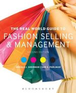 The Real World Guide to Fashion Selling and Management - Gerald J. Sherman