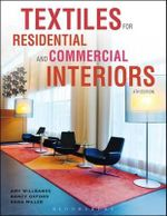 Textiles for Residential and Commercial Interiors - Amy Willbanks