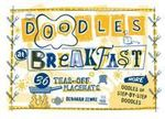 Doodles at Breakfast - Deborah Zemke