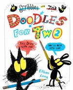 Scribble and Ink Doodles for Two : Doodle and Draw with Scribbles and Ink - Ethan Long