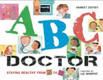 ABC Dentist : Healthy Teeth from A-Z - Harriet Ziefert