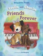 Stella and Charlie, Friends Forever - Bernadette Peters
