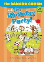 The Banana Bunch and the Birthday Party! - Harriet Ziefert