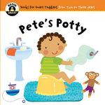Pete's Potty : Begin Smart - Books For Smart Babies - From Two To Three Years - Begin Smart
