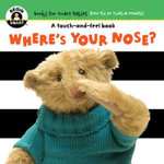Where's Your Nose : Begin Smart - Books For Smart Babies - From Six To Twelve Months - Begin Smart