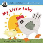 My Little Baby : Begin Smart - From Newborn To Six Months - Begin Smart