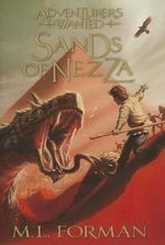 Adventurers Wanted, Book 4 : Sands of Nezza - M L Forman