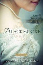 Blackmoore : A Proper Romance - Julianne Donaldson