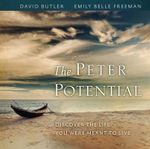 The Peter Potential : Discover the Life You Were Meant to Live - David Butler