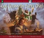 God Bless Us, Every One! : The Story Behind a Christmas Carol - John Rhys-Davies