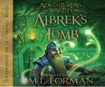 Albrek's Tomb : Adventurer's Wanted (Audio) - M L Forman