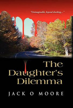 The Daughter's Dilemma - Jack O. Moore