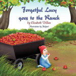 Forgetful Lucy Goes to the Ranch - Larry Dillon
