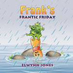 Frank's Frantic Friday - Elwynn Jones