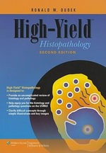 High-yield Histopathology - Ronald W. Dudek