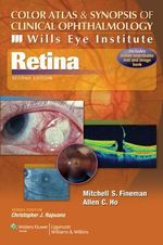 Color Atlas and Synopsis of Clinical Ophthalmology - Wills Eye Institute - Retina - Mitchell S. Fineman