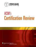 ACSM's Certification Review - [None] American College of Sports Medicine