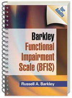 Barkley Functional Impairment Scale (BFIS) : for adults - Russell A. Barkley