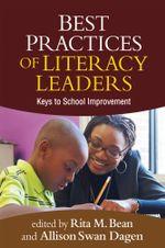 Best Practices of Literacy Leaders : Keys to School Improvement