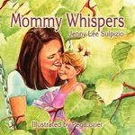 Mommy Whispers - Jenny Lee Sulpizio